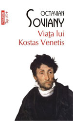 """""""Viaţa lui Kostas Venetis"""" (2011), de Octavian Soviany"""